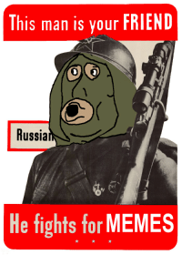 meirl: This man is your FRIEND  Russia  He fights for  MEMES meirl