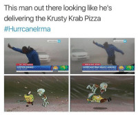 Drake, News, and Phone: This man out there looking like he's  delivering the Krusty Krab Pizza  #Hurrcanelrma  ON THE PHONE  BREAKING NEWS  HURRICANE IRMA MAKES LANDFALL  JUSTON DRAKE