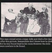 Follow me @creepy.fact for more creepy facts & stories daily! 😬👻: This man owned seven creepy dolls and died a few days  after this picture. Researchers don't know how he died  But he was found dead in his room However the dolls  were nowhere to Be found. Follow me @creepy.fact for more creepy facts & stories daily! 😬👻