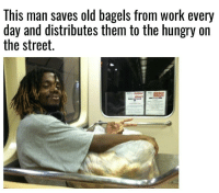 They call him the bagel king: This man saves old bagels from work every  day and distributes them to the hungry on  the street. They call him the bagel king