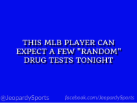 """Who is: JD Martinez?"" #JeopardySports #DBacks https://t.co/cfBxov6dTT: THIS MLB PLAYER CAN  EXPECT A FEW ""RANDOM""  DRUG TESTS TONIGHT  @JeopardySports facebook.com/JeopardySports ""Who is: JD Martinez?"" #JeopardySports #DBacks https://t.co/cfBxov6dTT"