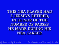 "Facebook, Kobe Bryant, and Nba: THIS NBA PLAYER HAD  2 JERSEYS RETIREI  IN HONOR OF THE  NUMBER OF PASSES  HE MADE DURING HIS  NBA CAREER  @JeopardySports facebook.com/JeopardySports ""Who is: Kobe Bryant?"" #JeopardySports #Ko8be24 https://t.co/EjPJb912qU"