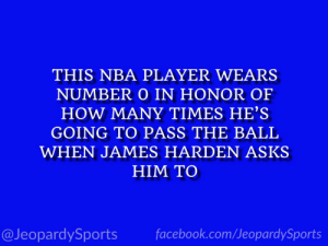 """Who is: Russell Westbrook?"" #JeopardySports #Rockets https://t.co/kBpfmIbe6o: THIS NBA PLAYER WEARS  NUMBER O IN HONOR OF  HOW MANY TIMES HE'S  GOING TO PASS THE BALL  WHEN JAMES HARDEN ASKS  HIM TO  facebook.com/JeopardySports  @JeopardySports ""Who is: Russell Westbrook?"" #JeopardySports #Rockets https://t.co/kBpfmIbe6o"
