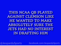 """Who is: Lamar Jackson?"" #JeopardySports #CLEMvsLOU https://t.co/QRXx5LEwZa: THIS NCAA QB PLAYED  AGAINST CLEMSON LIKE  HE WANTED TO MAKE  ABSOLUTELY SURE THE  JETS HAD NO INTEREST  IN DRAFTING HIM  @JeopardySports facebook.com/JeopardySports ""Who is: Lamar Jackson?"" #JeopardySports #CLEMvsLOU https://t.co/QRXx5LEwZa"