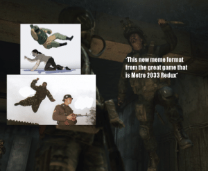 25+ Best Metro 2033 Memes | the Knows Memes, Greates Memes