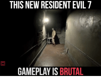 Don't look now but...: THIS NEW RESIDENT EVIL 7  GAMEPLAY IS  BRUTAL Don't look now but...