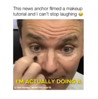 Makeup, Memes, and News: This news anchor filmed a makeup  tutorial and I can't stop laughing  IM ACTUALLY DOING A  l Bob Herzog/WKRC-TV Local 12 follow @comediic for more videos ✨✨