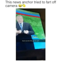 Funny, News, and Camera: This news anchor tried to fart off  camera O  Destin  Sure sounds like gas to us!!l 😂😂😂 funniest15 viralcypher funniest15seconds Www.viralcypher.com