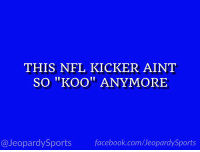 """Facebook, Nfl, and Sports: THIS NFL KICKER AINT  SO """"KOO"""" ANYMORE  I1  @JeopardySports facebook.com/JeopardySports """"Who is: Younghoe Koo?"""" #JeopardySports #MIAvsLAC https://t.co/n9ScRFzqrI"""