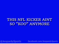 """Facebook, Nfl, and Sports: THIS NFL KICKER AINT  SO KOO"""" ANYMORE  @JeopardySports facebook.com/JeopardySports """"Who is: Younghoe Koo?"""" #JeopardySports #LACvsDEN https://t.co/o4mRiG33It"""