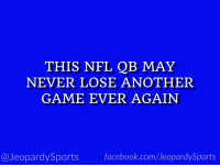 "Facebook, Nfl, and Sports: THIS NFL QB MAY  NEVER LOSE ANOTHER  GAME EVER AGAIN  @JeopardySports facebook.com/JeopardySports ""Who is: Patrick Mahomes?"" #JeopardySports #KCvsDEN https://t.co/8hMnjsGw11"
