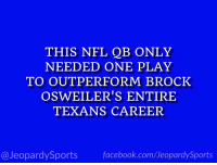 """Who is: Deshaun Watson?"" #JeopardySports #KCvsHOU https://t.co/h02yQpF1ot: THIS NFL QB ONLY  NEEDED ONE PLAY  TO OUTPERFORM BROCK  OSWEILER'S ENTIRE  TEXANS CAREER  @JeopardySports facebook.com/JeopardySports ""Who is: Deshaun Watson?"" #JeopardySports #KCvsHOU https://t.co/h02yQpF1ot"