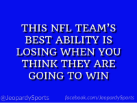 """""""Who are: the Atlanta Falcons?"""" #JeopardySports #ATLvsPHI https://t.co/ecrsRkjVhN: THIS NFL TEAM'S  BEST ABILITY IS  LOSING WHEN YOUU  THINK THEY ARE  GOING TO WIN  @JeopardySports facebook.com/JeopardySports """"Who are: the Atlanta Falcons?"""" #JeopardySports #ATLvsPHI https://t.co/ecrsRkjVhN"""
