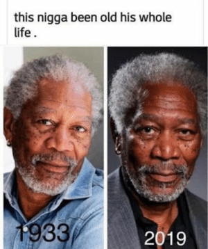 Memes, What Is, and Hilarious: this nigga been old his whole  1933 47 Hilarious 10 Year Challenge Memes | What is #10YearChallenge?