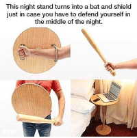 "Dude, Homie, and Memes: This night stand turns into a bat and shield  just in case you have to defend yourself in  the middle of the night. Dude is breaking in ""one second homie, I need to disassemble my Knight Stand!!"" 😂 I'll keep the setup I have now, a gun in every corner of the house and an RPG bedside."