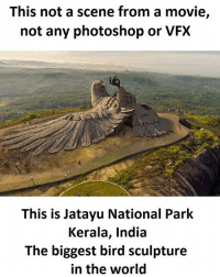 SuperTroll: This not a scene from a movie,  not any photoshop or VFX  This is Jatayu National Park  Kerala, India  The biggest bird sculpture  in the world SuperTroll