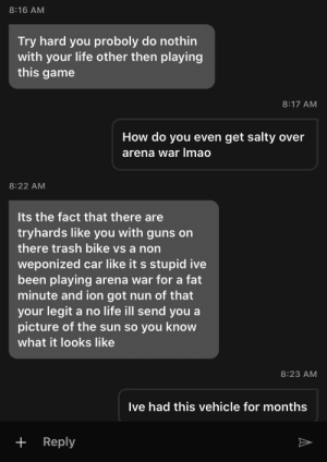 This person getting mad at me for using a customized arena war vehicle: This person getting mad at me for using a customized arena war vehicle