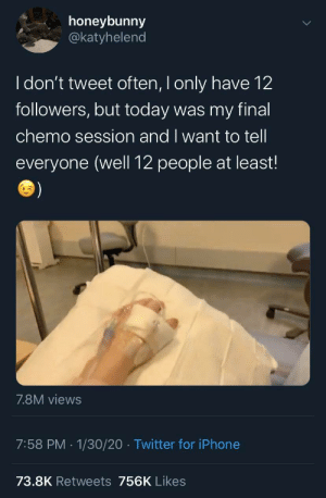 This person was celebrating being cancer free on twitter to their 12 followers. They went viral and got a lot of support and now have 25,000 followers. Tell the world sweetie, you've earned it.: This person was celebrating being cancer free on twitter to their 12 followers. They went viral and got a lot of support and now have 25,000 followers. Tell the world sweetie, you've earned it.