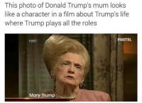 Funny, Life, and Lol: This photo of Donald Trump's mum looks  like a character in a film about Trump's life  where Trump plays all the roles  1997  FOXTEL  Mary Trump Sort of like the Nutty Professor lol