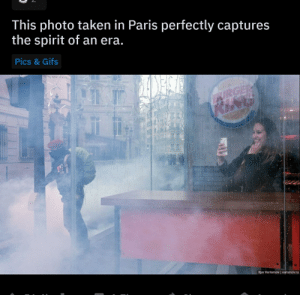 Burger King, Taken, and Gifs: This photo taken in Paris perfectly captures  the spirit of an era.  Pics & Gifs  URGER  KING  Ilya Varlamov varlamov.ru An era where people actually go to Burger King