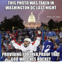 God, Hockey, and Logic: THIS PHOTO WAS TAKEN IN  WASHINGTON DC LAST NIGHT  @nhl_ref_logic  pfals  PROVIDING FURTHER PROOF THAT  GOD WAICHES HOCKEY Anyone remember a couple years ago when swarms of sharks appeared in Florida when SJ had a road trip there last year? Checkmate atheists