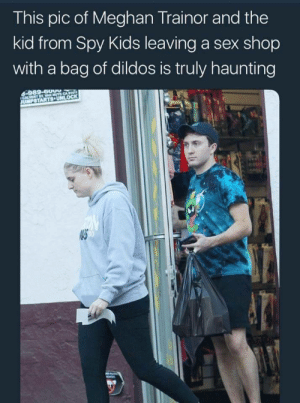 Internet, Sex, and Target: This pic of Meghan Trainor and the  kid from Spy Kids leaving a sex shop  with a bag of dildos is truly haunting  40 third-eye-boy:  ifailateverythingonearth:   itsagifnotagif: Too much internet today Careful not to drop those dildos, Butterfingers.   BUT WHY DID YOU CROP THE WORST PART?