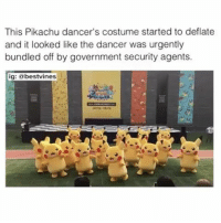 Donald Trump, Pikachu, and Trump: This Pikachu dancer's costume started to deflate  and it looked like the dancer was urgently  bundled off by government security agents.  ig: @bestvines  ปิ <p>Donald Trump was probably in that suit</p>