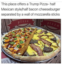 Memes, 🤖, and Pandas: This place offers a Trump Pizza- half  Mexican style/half bacon cheeseburger  separated by a wall of mozzarella sticks Beautiful . . . . Conservative America SupportOurTroops American Gun Constitution Politics TrumpTrain President Jobs Capitalism Military MikePence TeaParty Republican Mattis TrumpPence Guns AmericaFirst USA Political DonaldTrump Freedom Liberty Veteran Patriot Prolife Government PresidentTrump Partners @conservative_panda @reasonoveremotion @rightwingroasts @conservative.american @conservative.patriot @too_savage_for_democrats -------------------- Contact me ●Email- RaisedRightAlwaysRight@gmail.com ●KIK- @Raised_Right_ ●Send me letters! Raised Right, 5753 Hwy 85 North, 2486 Crestview, Fl 32536