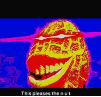 nut: This pleases the nut