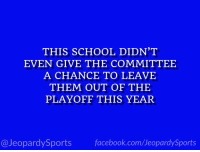 """What is: Penn State University?"" #JeopardySports #PSUvsOSU https://t.co/IOpABrPzvB: THIS SCHOOL DIDN'T  EVEN GIVE THE COMMITTEE  A CHANCE TO LEAVE  THEM OUT OF THE  PLAYOFF THIS YEAR  @JeopardySportsfacebook.com/JeopardySports ""What is: Penn State University?"" #JeopardySports #PSUvsOSU https://t.co/IOpABrPzvB"