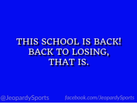 "Facebook, School, and Sports: THIS SCHOOL IS BACK!  BACK TO LOSING  THAT IS  @JeopardySports facebook.com/JeopardySports ""What is: the University of Texas?"" #JeopardySports #TEXvsOSU https://t.co/ArpQy9j6lu"