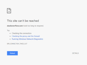 Windows, Guess, and Proxy: This site can't be reached  stackoverflow.com took too long to respond.  Try:  Checking the connection  .Checking the proxy and the firewall  .Running Windows Network Diagnostics  ERR CONNECTION TIMED OUT  Reload  DETAILS Well I guess its time to get a new job