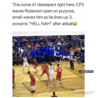 "Basketball, Nba, and Savage: This some A1 disrespect right here, CP3  leaves Roberson open on purpose,  small-waves him as he lines up 3  screams ""HELL NAH"" after airball  12  NBAMEMES  CROPVIDEO CP3 a savage😂 nba nbamemes okcthunder cp3 (via World_Wide_Wob-Twitter)"
