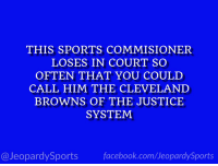 """Who is: Roger Goodell?"" #JeopardySports #EzekielElliott https://t.co/qHD5nVLM8e: THIS SPORTS COMMISIONER  LOSES IN COURT SO  OFTEN THAT YOU COULD  CALL HIM THE CLEVELAND  BROWNS OF THE JUSTICE  SYSTEM  @JeopardySports facebook.com/JeopardySports ""Who is: Roger Goodell?"" #JeopardySports #EzekielElliott https://t.co/qHD5nVLM8e"