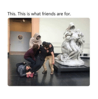 Friends, Classical Art, and What: This. This is what friends are for. Tag your friends