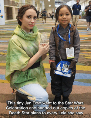 finnglas:  ravenamore:  monsterleadmehome: THIS IS THE CUTEST THING I HAVE EVER SEEN. You left out the best part. She left the last one at Carrie Fisher's memorial.  oh that's fine i wasn't using my heart anyhow : This tiny Jyn Erso went to the Star Wars  Celebration and handed out copies of the  Death Star plans to every Leia she saw finnglas:  ravenamore:  monsterleadmehome: THIS IS THE CUTEST THING I HAVE EVER SEEN. You left out the best part. She left the last one at Carrie Fisher's memorial.  oh that's fine i wasn't using my heart anyhow