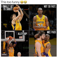 Funny, Memes, and Savage: This too funny  I FINALLY GET  TO SHOOT  ALLEY OOP!  @COACHBOOSHAY  SPALDING  NOT SO FAST.  ARERS  NICE PASS Kobe a Savage 😂 Via: @coachbooshay