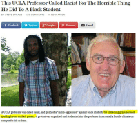 """Dank, Facebook, and Google: This UCLA Professor Called Racist For The Horrible Thing  He Did To A Black Student  BY STEVE STRAUB 375 COMMENTS IN EDUCATION  f Facebook  Twitter  g+Google+  ρ Pinterest  E-mail  A UCLA professor was called racist, and guilty of a """"micro-aggression"""" against black students for correcting grammar and  spelling issues on their papers. A protest was organized and students claim the professor has created a hostile climate on  campus for his actions. <p>🅱rammar Nazi (by Burlaczech ) via /r/dank_meme <a href=""""http://ift.tt/2tKVok0"""">http://ift.tt/2tKVok0</a></p>"""