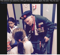 "I Imgur: This veteran was asked by a little girl if he would do it again. He said, ""Yes, for you.""  i.imgur.com/V1gL2x... C"