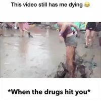 Memes, Drug, and 🤖: This video still has me dying  *When the drugs hit you* Who gets like this? 🤔 edmlifestyle • Promo inquiries: info@edmlifestyle.net