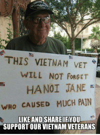 Thank you for your service.: THIS VIETNAM VET  WILL NOT FORGET  wHo CAUSED MUCH PAIN  SUPPORT OUR VIETNAM VETERANS Thank you for your service.