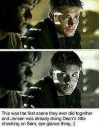This was the first scene they ever did together  and Jensen was already doing Dean's little  checking on Sam, eye glance thing. Watch out for Sammy! ❤😊  *- Mi$s SUPERNATURAL -*