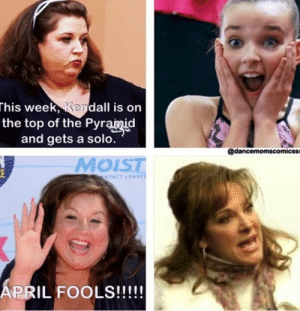 This Week Kendall Is On The Top Of The Pyramid And Gets A Solo Moist Ntact Lense April Fools 26 Best Dance Moms Images Dance Moms Funny Dance Moms Quotes