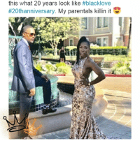 Family, Memes, and Royal Family: this what 20 years look like #blacklove  #20thanniversary. My parentals killin it repost from @__royal__family__ Stunning!😍