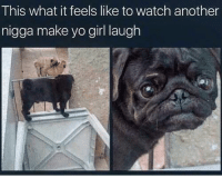 Blackpeopletwitter, Yo, and Girl: This what it feels like to watch another  nigga make yo girl laugh <p>Betrayal 😒 (via /r/BlackPeopleTwitter)</p>
