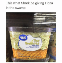 Funny, Shrek, and Ice Cream: This what Shrek be giving Fiona  in the swamp  Great  Value  What  Green  Ice Cream  favored Actachio  loe Cream doth  Almond Lmaoo 😂