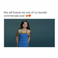 Girl Memes, Commercial, and  Foreverly: this will forever be one of my favorite  commercials ever This is so beautiful ❤️😊 (Via: Always - Twitter) Follow @bitchy.tweets if you're watching 🍭😛