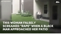 """For my next American nightmare ... I give you the little girl who cried wolf 🐺 17thsoulja BlackIG17th How many black men ended up like emmetttill because of lies like this one ☝🏾: THIS WOMAN FALSELY  SCREAMED """"RAPE"""" WHEN A BLACK  MAN APPROACHED HER PATIO For my next American nightmare ... I give you the little girl who cried wolf 🐺 17thsoulja BlackIG17th How many black men ended up like emmetttill because of lies like this one ☝🏾"""