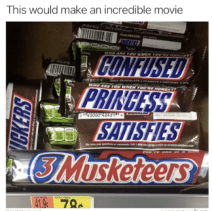 Funny, Memes, and Tumblr: This would make an incredible movie  WNO ARE YOU WHEN YOUREY  WHO ARE YOU WHEN YOURE HUNGNYT  o 40000 42431  SATISFIES  SATISFES  3Musketeers  1.9 7QA all-funny-memes:  I'd pay to see it