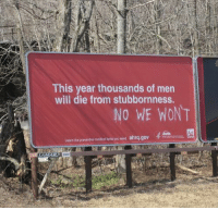 "Tumblr, Blog, and Com: This year thousands of men  will die from stubbornness.  NO WE WONT  ahrq.gov  Learn the preventive medical tests you need <p><a href=""https://loloftheday.tumblr.com/post/167053597092/dont-tell-me-what-to-do"" class=""tumblr_blog"">loloftheday</a>:</p>  <blockquote><h2>Don't tell me what to do</h2></blockquote>"